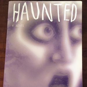 Haunted - A Novel